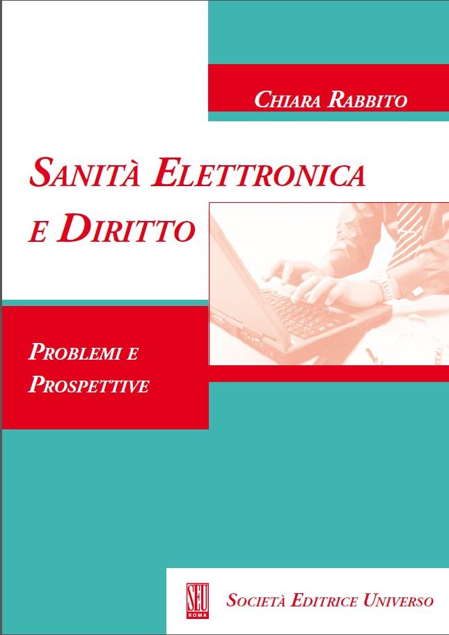 Book Cover: Sanità elettronica e diritto: problemi e prospettive - monografia